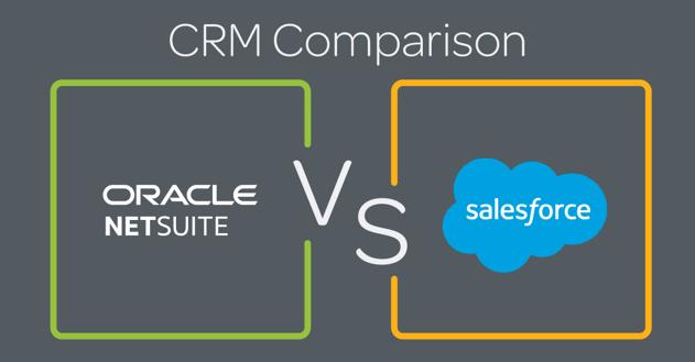 NetSuite CRM vs. Salesforce: A CRM Comparison