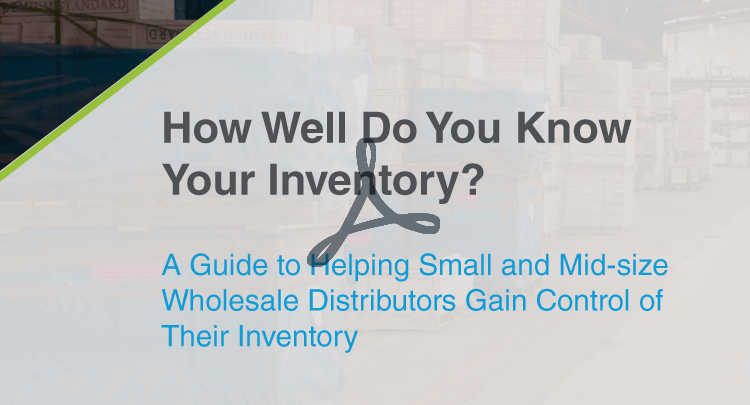 [Wholesale Distribution] How Well Do You Know Your Inventory?
